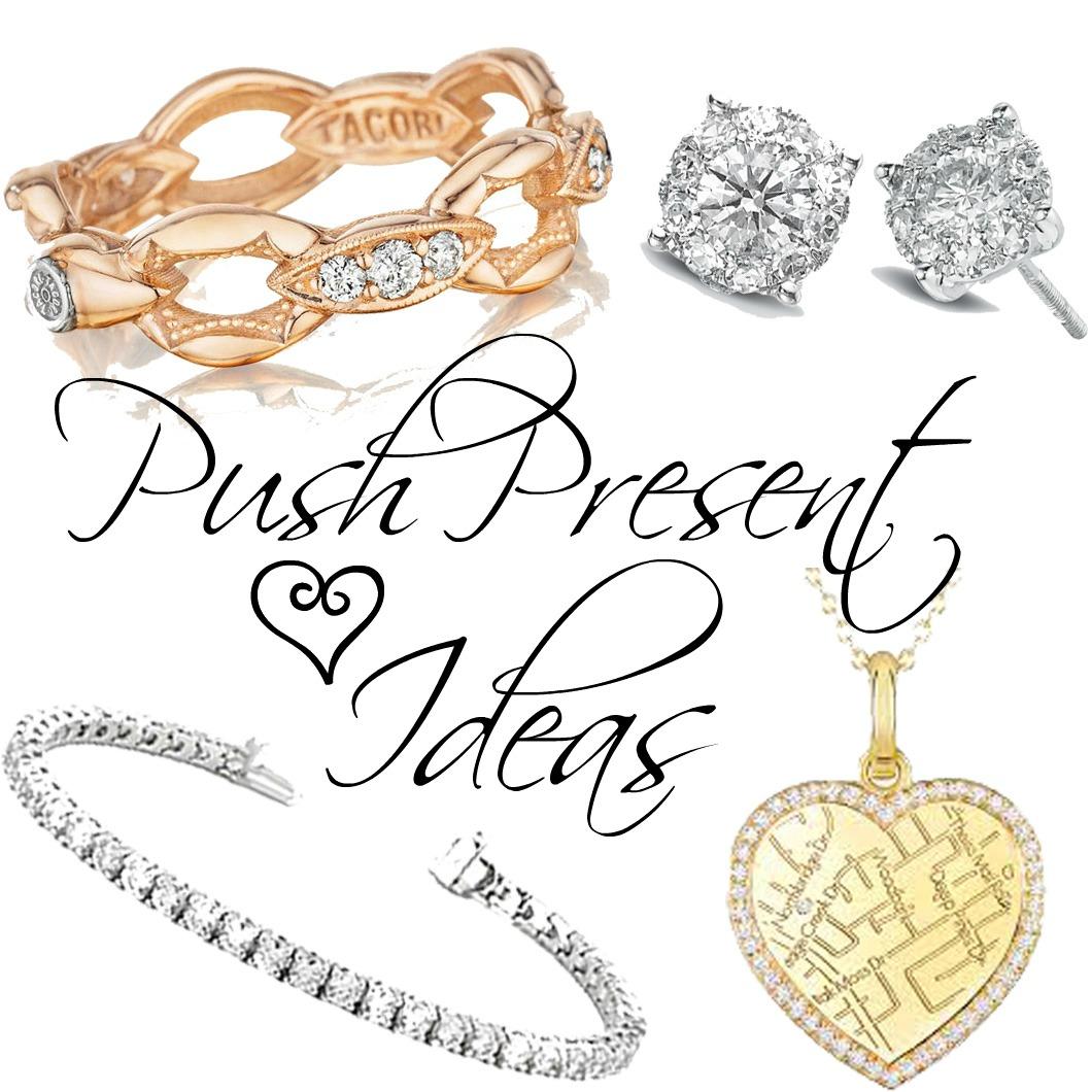 Push Present Ideas