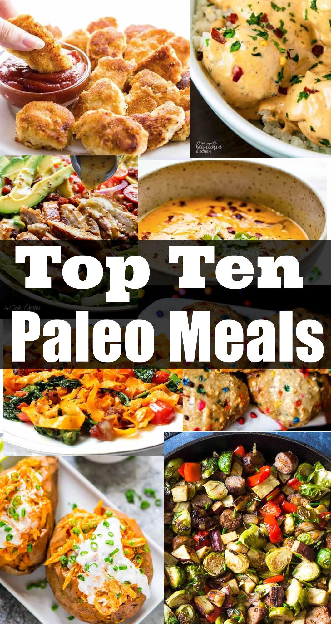 Top Ten Paleo Meals