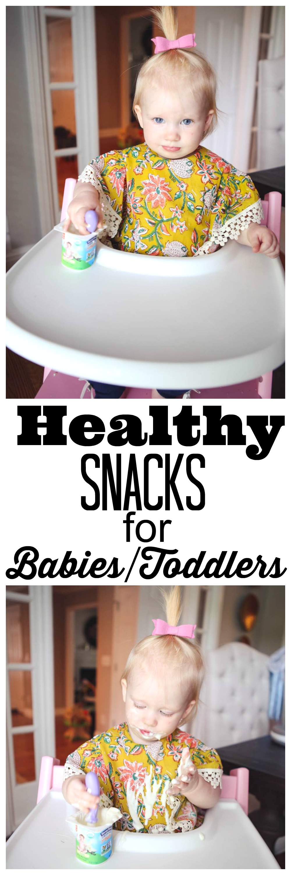 Healthy snacks for babies and toddlers